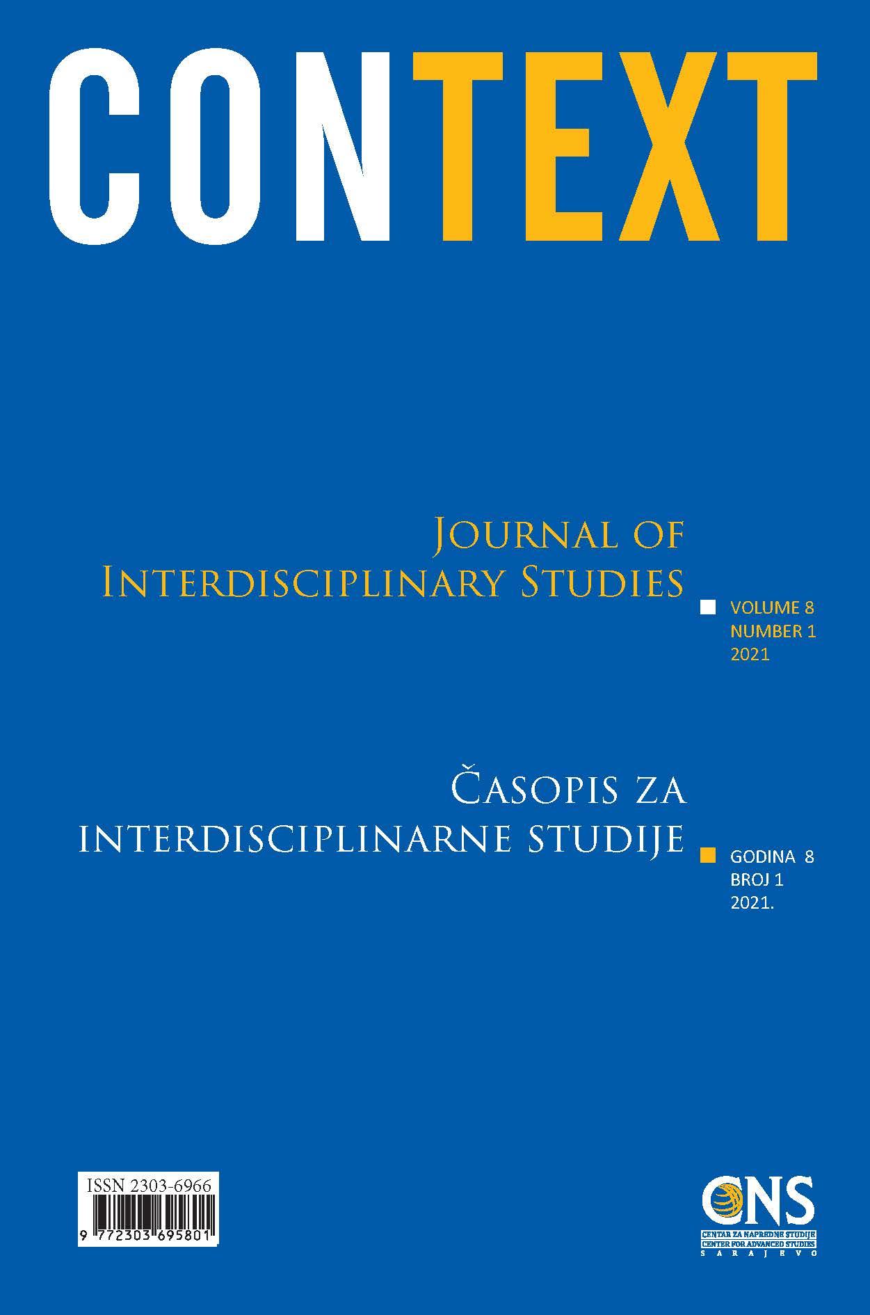 Pogledaj Svezak 8 Br. 1 (2021): Context: Časopis za interdisciplinarne studije