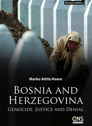 Bosnia and Herzegovina: Genocide, Justice and Denial (2nd Ed.)