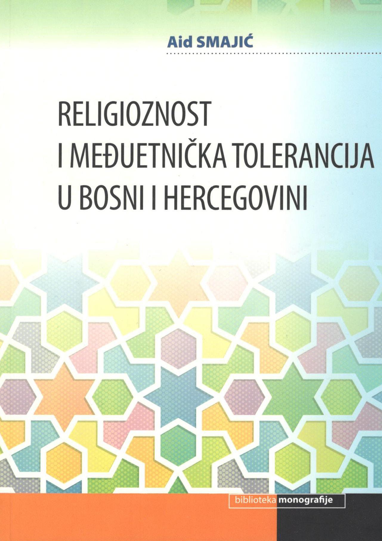 Religioznost i međuetnička tolerancija u Bosni i Hercegovini