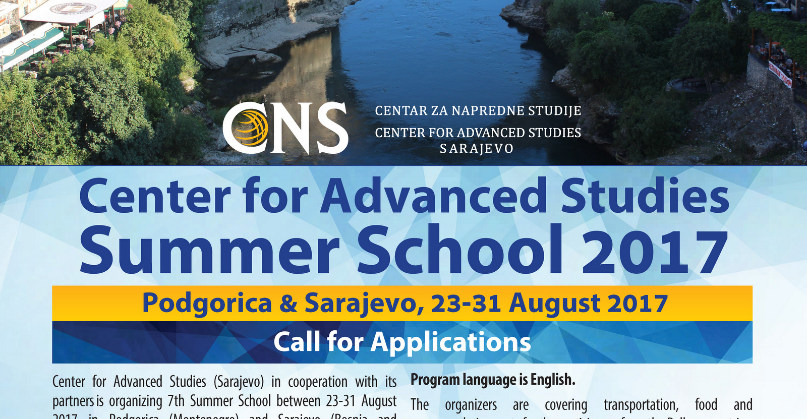 CALL FOR APPLICATIONS: CNS Summer School 2017