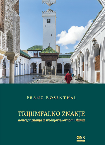 Trijumfalno znanje koncept znanja u srednjovjekovnom islamu_cover