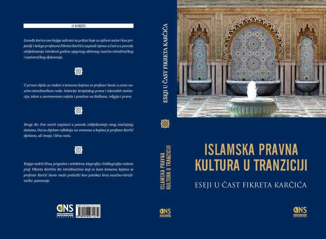 novo-izdanje-cns-a-islamska-pravna-kultura-u-tranziciji-eseji-u-cast-fikreta-karcica