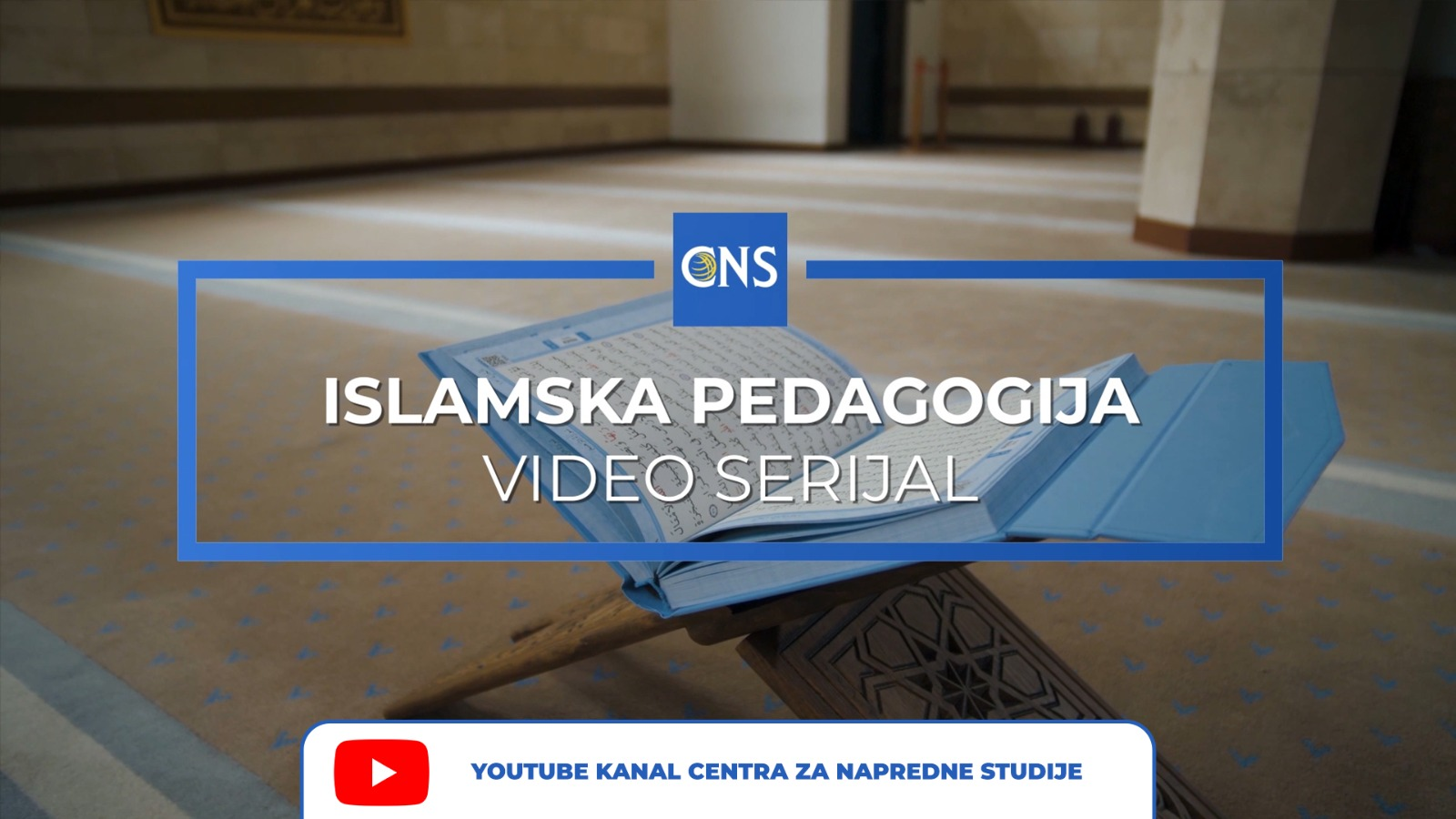 Videoserijal o islamskoj pedagogiji