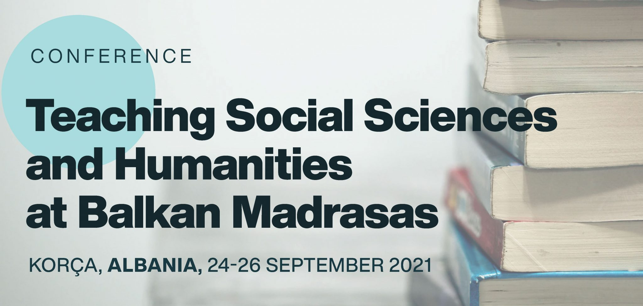 CALL for PAPERS: Teaching Social Sciences and Humanities at Balkan Madrasas
